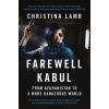 HarperCollins Publishers Christina Lamb: Farewell Kabul