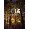 Hartay Csaba HARTAY CSABA - HOLTÁG