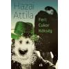 Hazai Attila HAZAI ATTILA - FERI: CUKOR KÉKSÉG