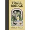 Headline Publishing Neil Gaiman: Troll Bridge