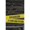 Hegyi Gyula HEGYI GYULA - GYILKOSSÁG A TEMPLOMLÉPCSÕN