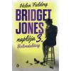 Helen Fielding Bolondulásig - Bridget Jones naplója 3.