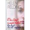 Helen Fielding Mindjárt megőrülök!