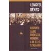 Helikon Kossuth Lajos öröksége. Mondák a 18. és 19. századból - Lengyel Dénes