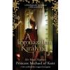 Her Royal Highness Princess Michael of Kent HER ROYAL HIGHNESS PRINCESS MICHAEL OF K - A KORONÁZATLAN KIRÁLYNÉ