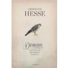 Hermann Hesse DEMIAN - EMIL SINCLAIR IFJÚSÁGÁNAK TÖRTÉNETE