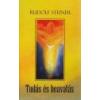 Hermit Tudás és beavatás - Rudolf Steiner
