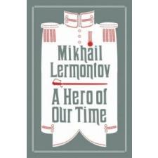 Hero of Our Time – Mikhail Lermontov idegen nyelvű könyv