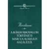 Héródianos A RÓMAI BIRODALOM TÖRTÉNETE MARCUS AURELIUS HALÁLÁTÓL