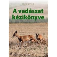 Hespeler, Bruno A vadászat kézikönyve életmód, egészség