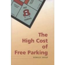 High Cost of Free Parking – Donald Shoup idegen nyelvű könyv