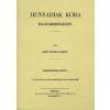 Históriaantik Könyvesház Kiadó Hunyadiak kora Magyarországon XI.
