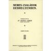 Históriaantik Könyvesház Kiadó Nemes családok Debreczenben
