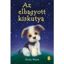 Holly Webb Az elhagyott kiskutya - kemény kötés gyermek- és ifjúsági könyv