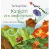 Holnap Kiadó Tarbay Ede: Kunkori és a kandúrvarázsló