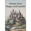 HOLNAP Magyar várak legendái