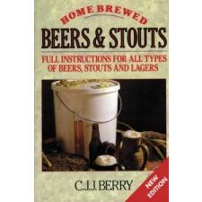 Home Brewed Beers and Stouts – C. J. J. Berry,Roy Elkins idegen nyelvű könyv