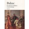 Honoré de Balzac KURTIZÁNOK TÜNDÖKLÉSE ÉS NYOMORÚSÁGA (ÚJ BORÍTÓVAL)