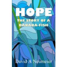 Hope: The Story of a Banana-Fish – David a Neumeier idegen nyelvű könyv