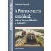 Horváth Marcell A Panama-csatorna szerződések