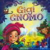 Huch and Friends Gigi Gnomo