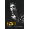 Huszti Péter HUSZTI PÉTER - FÉRFIKOR HAJNALÁN
