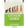 HVG Kiadó A kétkedő Darwin - Az evolúcióelmélet eredete