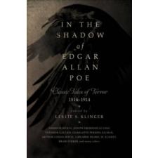 In the Shadow of Edgar Allan Poe – Klinger Leslie S. idegen nyelvű könyv