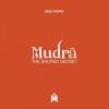 Indu Aura: Mudra The Sacred Secret