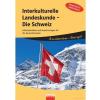 Interkulturelle Landeskunde - Die Schweiz