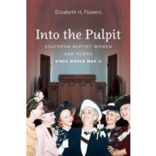 Into the Pulpit – Elizabeth H. Flowers idegen nyelvű könyv