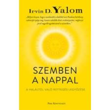 Irvin D. Yalom Szemben a nappal társadalom- és humántudomány