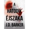 J.D. Barker BARKER, J.D. - A HATODIK ÉJSZAKA
