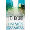 J. D. (Nora Roberts) Robb Halálos számítás
