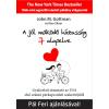 J. M. Gottman; Nan Silver GOTTMAN, JOHN M.-SILVER, NAN - A JÓL MÛKÖDÕ HÁZASSÁG 7 ALAPELVE - GYAKORLATI ÚTMUTATÓ AZ USA ELSÕ SZÁMÚ PÁRKAPC