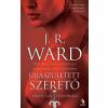 J. R. Ward ÚJJÁSZÜLETETT SZERETŐ