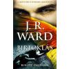 J. R. Ward WARD, J.R. - BIRTOKLÁS - BUKOTT ANGYALOK SOROZAT