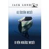Jack London Az óceán meséi / A vén halász meséi