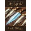 Jack Whyte AZ ÉGI KŐ - CAMELOT-KRÓNIKÁK 1.