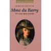 Jacques de Saint Victor MME DU BARRY - XV. LAJOS UTOLSÓ SZERETŐJE