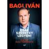 Jaffa Kiadó Csak szeretet legyen! - Életem igaz története