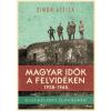 Jaffa Kiadó SIMON ATTILA - MAGYAR IDÕK A FELVIDÉKEN 1938-1945
