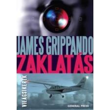 James Grippando Zaklatás regény