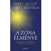 James Redfield, Larry Miller A ZÓNA ÉLMÉNYE - A TIZENEGY FELISMERÉS ÖSSZEFOGLALÁSÁVAL