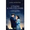 Jane Hawking UTAZÁS A VÉGTELENBE (A MINDENSÉG ELMÉLETE)