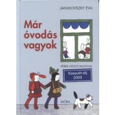 Janikovszky Éva Már óvodás vagyok gyermek- és ifjúsági könyv