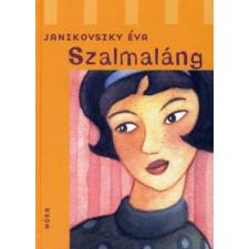 Janikovszky Éva SZALMALÁNG (6. KIADÁS) gyermek- és ifjúsági könyv