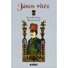 JÁNOS VITÉZ - MAGYAR NÉPMESÉK gyermek- és ifjúsági könyv