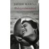 Javier Marías Beleszerelmesedések