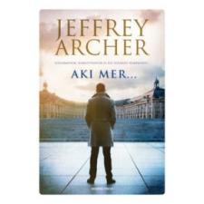 Jeffrey Archer Aki mer... irodalom